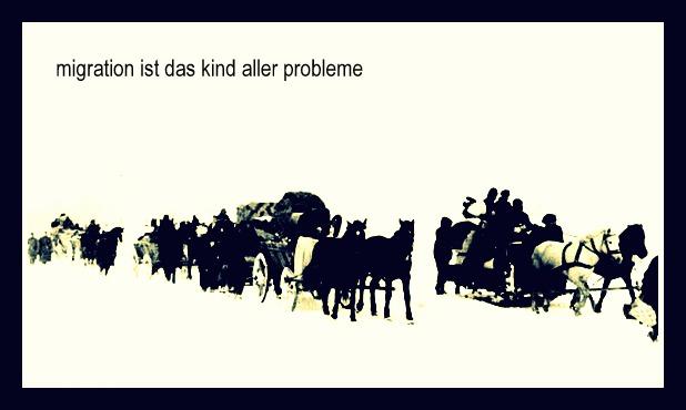 migration ist das kind aller probleme